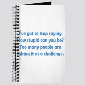How Stupid Can You Be? Journal