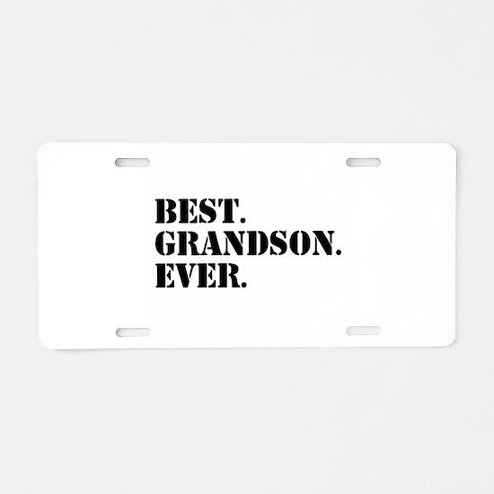 Best Grandson Ever Aluminum License Plate