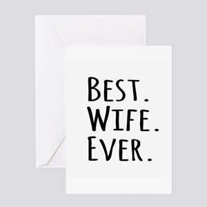 Best Wife Ever Greeting Cards