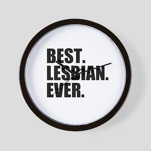 Best Lesbian Ever Wall Clock