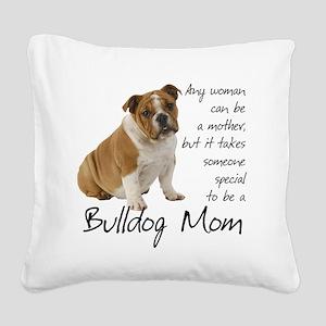 Bulldog Mom Square Canvas Pillow