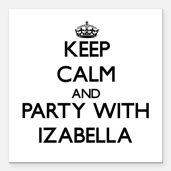Keep Calm and Party with Izabella Square Car Magne