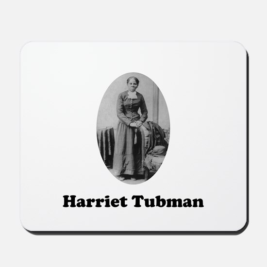 Harriet Tubman Mousepad
