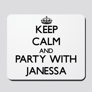 Keep Calm and Party with Janessa Mousepad