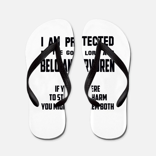 I am protected by the good lord and Bel Flip Flops