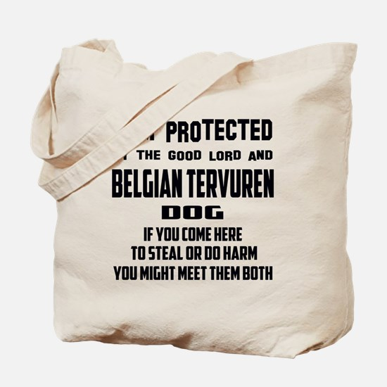 I am protected by the good lord and Belgi Tote Bag