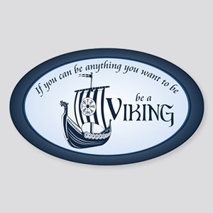 Be A Viking Sticker