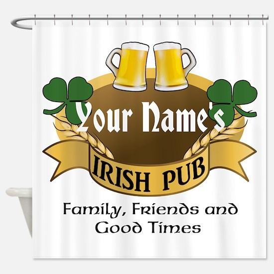 Personalized Name Irish Pub Shower Curtain