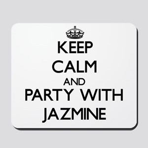 Keep Calm and Party with Jazmine Mousepad