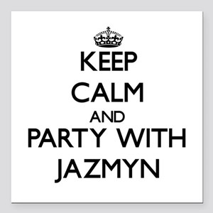 Keep Calm and Party with Jazmyn Square Car Magnet