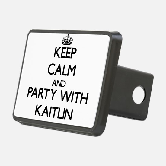 Keep Calm and Party with Kaitlin Hitch Cover