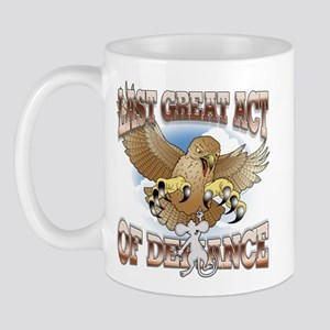 Last Great Act of Defiance v2 Mug