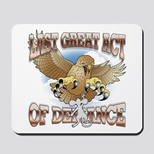 Last Great Act of Defiance v2 Mousepad