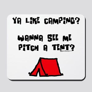Pitch a Tent Mousepad