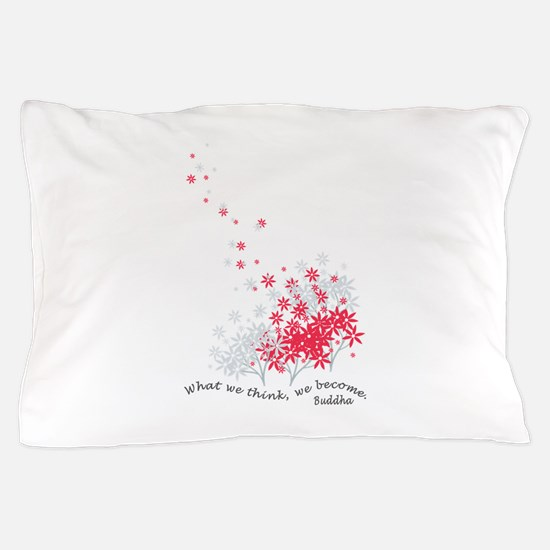 Buddha Quotes - Think Pillow Case
