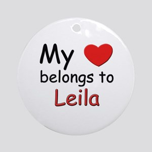 My heart belongs to leila Ornament (Round)