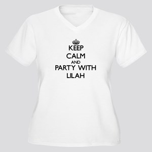 Keep Calm and Party with Lilah Plus Size T-Shirt