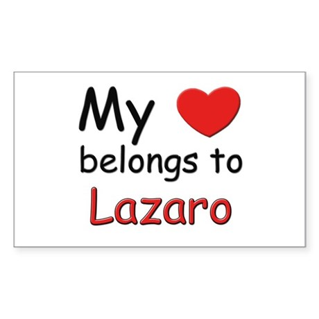 My heart belongs to lazaro Rectangle Sticker