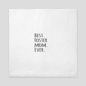 Best Foster Mom Ever Queen Duvet
