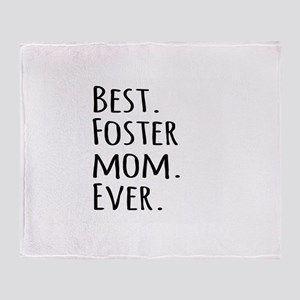 Best Foster Mom Ever Throw Blanket