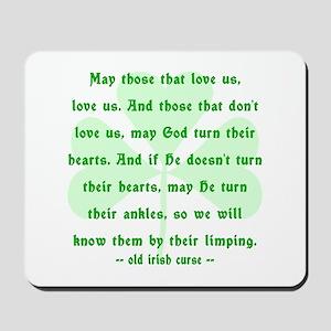 Irish Curse or Toast Mousepad
