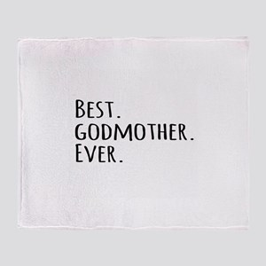 Best Godmother Ever Throw Blanket