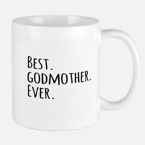 Best Godmother Ever Mugs