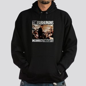 The SubHumans - Incorrect Thoughts Hoodie