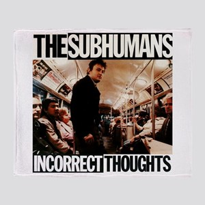 The SubHumans - Incorrect Thoughts Throw Blanket