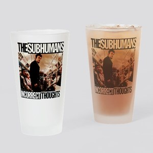 The SubHumans - Incorrect Thoughts Drinking Glass