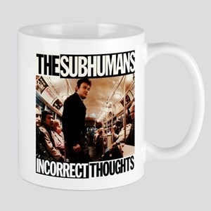 The SubHumans - Incorrect Thoughts Mugs