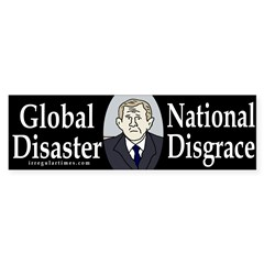 Global Disaster, National Disgrace (sticker)