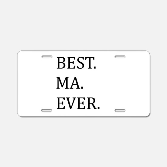 Best Ma Ever Aluminum License Plate