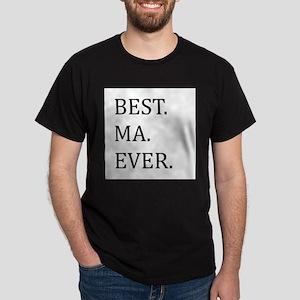 Best Ma Ever T-Shirt