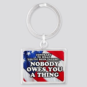 Nobody Owes You A Thing W/ Flag Landscape Keychain
