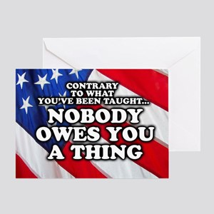 Nobody Owes You A Thing W/ Flag Greeting Card