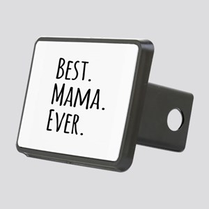 Best Mama Ever Rectangular Hitch Cover