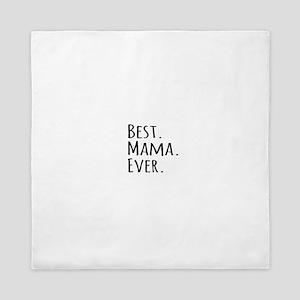 Best Mama Ever Queen Duvet