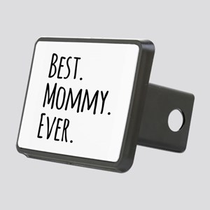 Best Mommy Ever Rectangular Hitch Cover