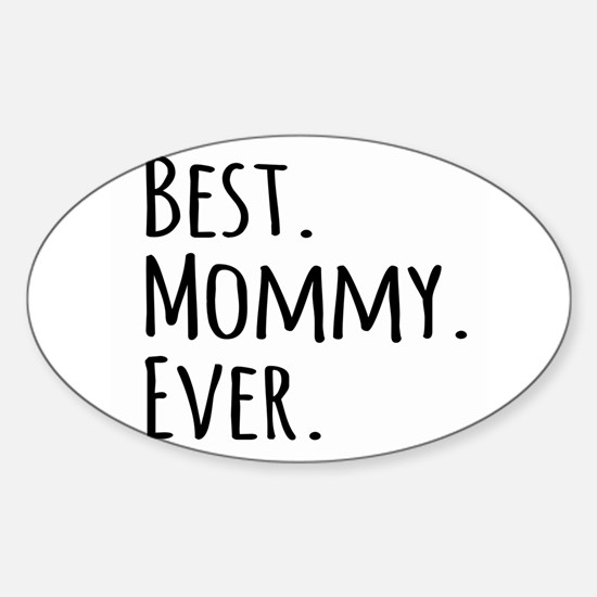 Best Mommy Ever Decal