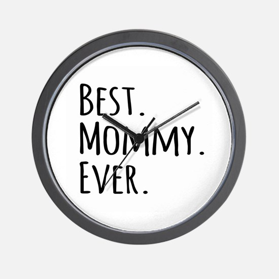 Best Mommy Ever Wall Clock