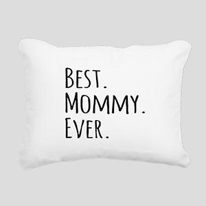 Best Mommy Ever Rectangular Canvas Pillow