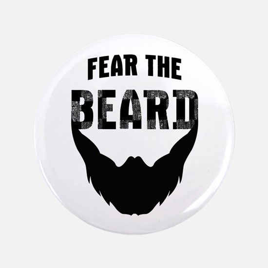 "Fear the Beard 3.5"" Button"