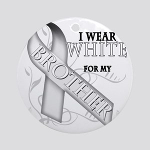 I Wear White for my Brother Round Ornament