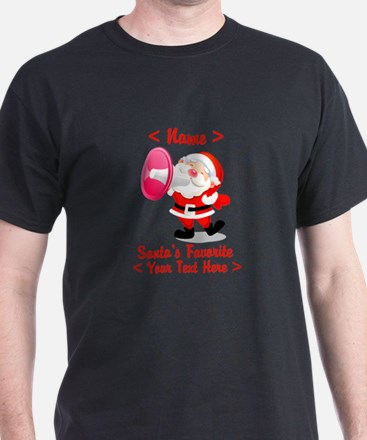 Personalize Santa's Favorite Your Text T-Shirt