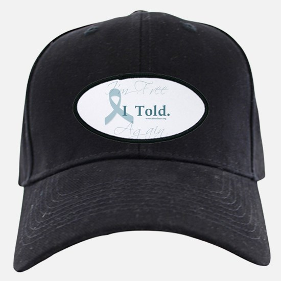 I told Baseball Hat