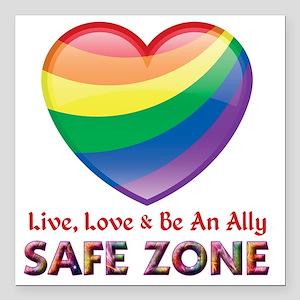 "Safe Zone - Ally Square Car Magnet 3"" x 3"""