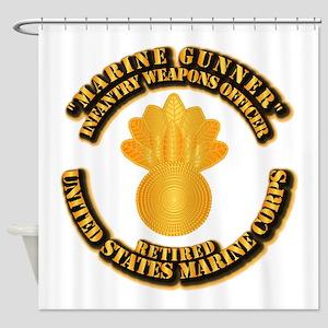 USMC - Marine Gunner - Retired Shower Curtain