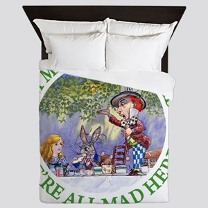 ALICE MAD HATTER WHY BE NORMAL_GREEN c Queen Duvet