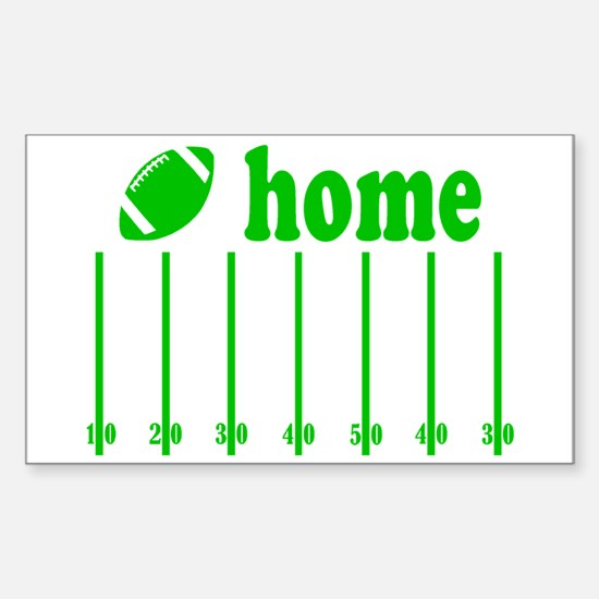 Home is a Football Field Decal